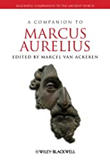 A Companion to Marcus Aurelius (Blackwell Companions to the Ancient World)