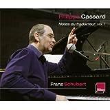 Schubert : Notes du traducteur vol. 1 (Coffret 6 CD)