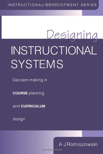 Designing Instructional Systems: Decision Making