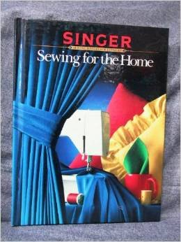 Image for Sewing for the Home (Singer Sewing Reference Library)