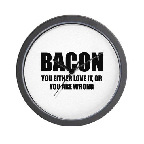 CafePress Bacon you either love it Wall Clock