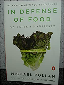 the idea of nutrients in food in in defense of food an eaters manifesto a book by michael pollan In defense of food: an eater's manifesto, by michael pollan  nutrition and health  misconceptions and untruths about our food more about the book and michael.