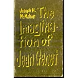 The Imagination of Jean Genet (Yale Romanic Studies. Second Series) (0313224307) by Genet, Jean
