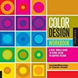 img - for Terry Lee Stone: Color Design Workbook : A Real-World Guide to Using Color in Graphic Design (Paperback); 2008 Edition book / textbook / text book