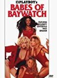 Playboy: Babes of Baywatch [VHS]