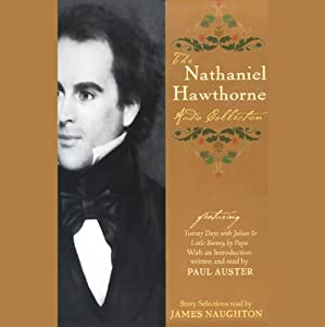 The Nathaniel Hawthorne Audio Collection Audiobook