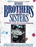 Between Brothers and Sisters: A Celeb...