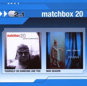 Matchbox 20 - Yourself or Someone Like You/Mad Season - Zortam Music
