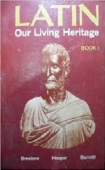 Latin: Our Living Heritage Book 1