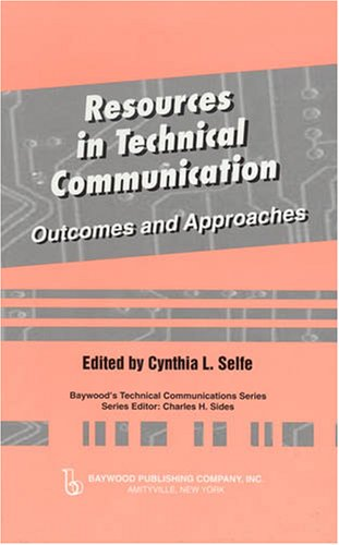 Resources in Technical Communication: Outcomes and...