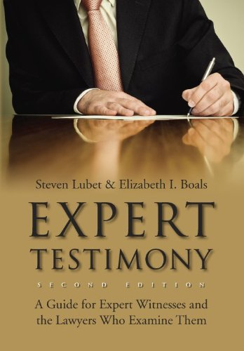 Expert Testimony: A Guide for Expert Witnesses and the...