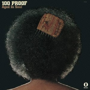 100 PROOF AGED IN SOUL +bonus(reissue)(remaster)