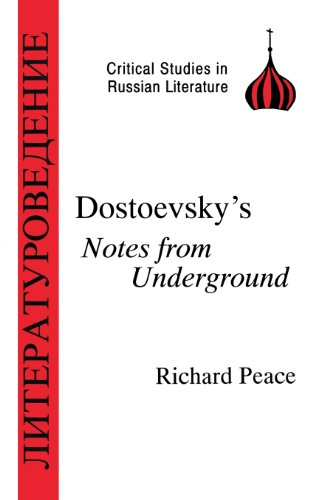 Dostoevsky's Notes from Underground (BCP Critical Studies in Russian Literature)