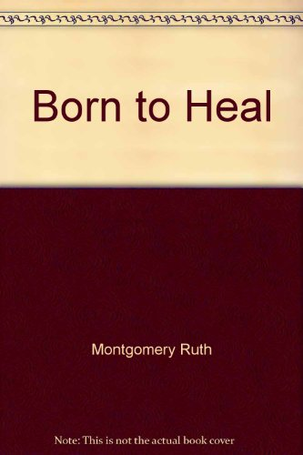 Image for BORN TO HEAL