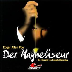 Der Magnetiseur (Die schwarze Serie 4) Hörspiel