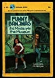 img - for Funny Bananas (The Mystery in the Museum) by Georges McHargue (1976-09-03) book / textbook / text book
