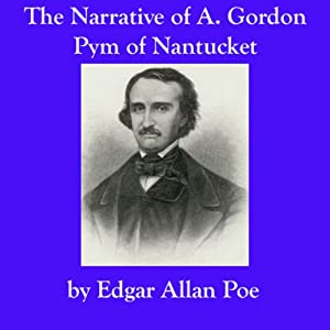 The Narrative of A. Gordon Pym of Nantucket Hörbuch