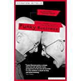 Funky Business (Financial Times Series)by Kjell Nordstrom
