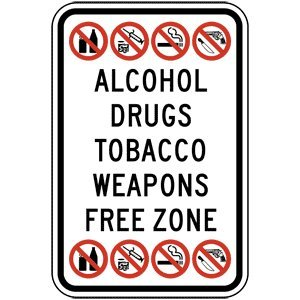 Amazon.com : Alcohol Drugs Tobacco Weapons Free Zone Sign