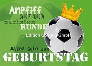 Fussball Spruche Gedichte Geburtstagsspruche Geburtstagsgedichte