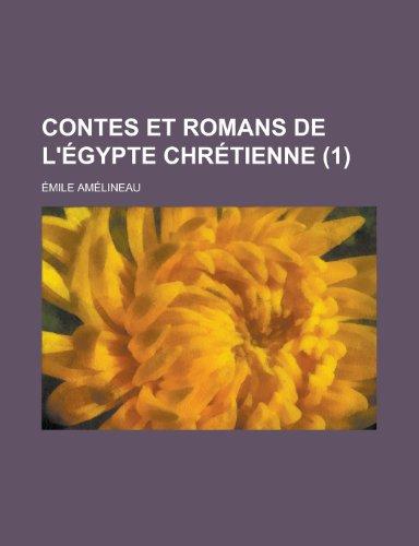 Contes et Romans de L'égypte Chrétienne (1)