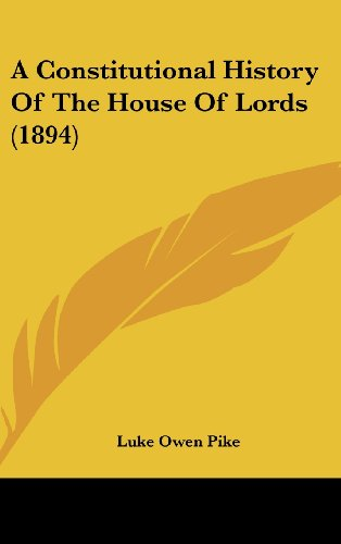 A Constitutional History of the House of Lords (1894)