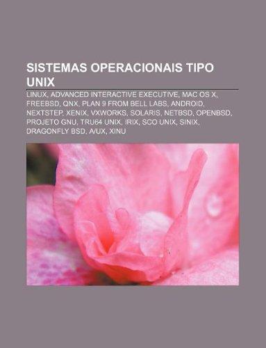 sistemas-operacionais-tipo-unix-linux-advanced-interactive-executive-mac-os-x-freebsd-qnx-plan-9-fro