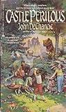 img - for Castle Perilous by De Chancie, John(March 1, 1988) Mass Market Paperback book / textbook / text book