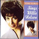 Timi Yuro - Sings Willie Nelson