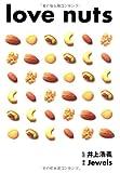 love nuts―ラブナッツ