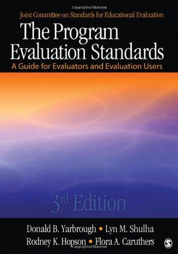 The Program Evaluation Standards: A Guide for Evaluators...