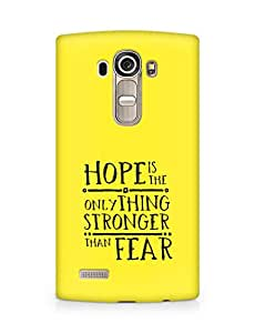AMEZ hope is the only thing stronger than fear Back Cover For LG G4
