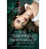 Aimee Carter [(The Goddess Inheritance)] [Author: Aimee Carter] published on (February, 2013)