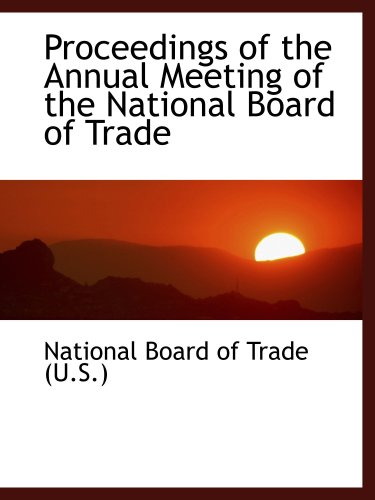 Proceedings of the Annual Meeting of the National Board...