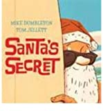 img - for [(Santa's Secret )] [Author: Mike Dumbleton] [Dec-2012] book / textbook / text book