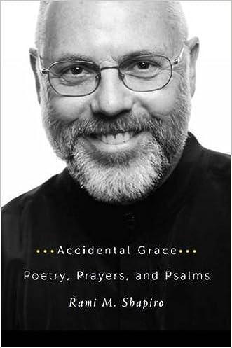 Accidental Grace: Poetry, Prayers, and Psalms written by Rabbi Rami Shapiro
