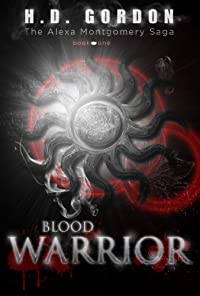 Blood Warrior by H. D. Gordon ebook deal