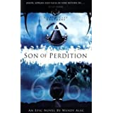 Son of Perdition: The Chronicles of Brothers (Chronicles of Brothers 3)by Wendy Alec