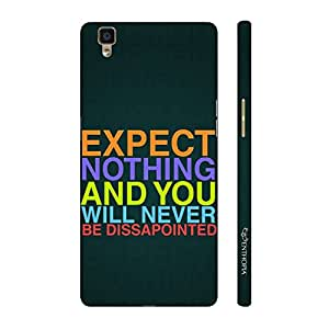 Enthopia Designer Hardshell Case NO EXPECTATIONS Back Cover for Oppo R7 Lite