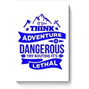 "PosterGuy Posters (8X12 Inch) - ""If You Think Adventure . . . "" Quote In Blue 