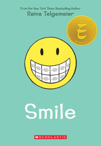 Smile  by Raina Telegemeier
