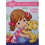 Precious Moments Big Fun Book to Color ~ Faithful Friends by Dalmatian Press