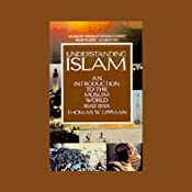 Understanding Islam: An Introduction to the Muslim World | [Thomas W. Lippman]