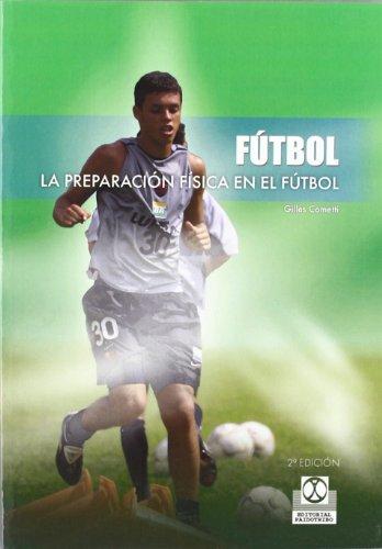 PREPARACIÓN FÍSICA EN EL FÚTBOL, LA (Deportes)