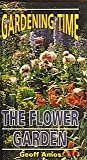 The Flower Garden (Gardening Time)