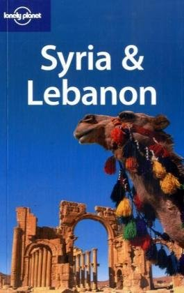 Lonely Planet Syria & Lebanon (Lonely Planet Syria and Lebanon)