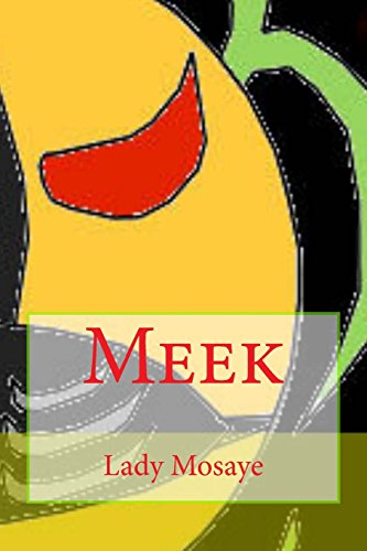 Meek (Meek Series) (Volume 17) [Mosaye, Lady] (Tapa Blanda)