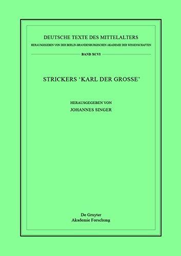 Strickers Karl Der Grosse (Deutsche Texte Des Mittelalters) (German Edition) (German Singers compare prices)
