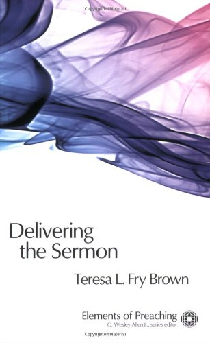 Delivering the Sermon: Voice, Body, and Animation in...