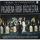 Home in Pasadena: Very Best of